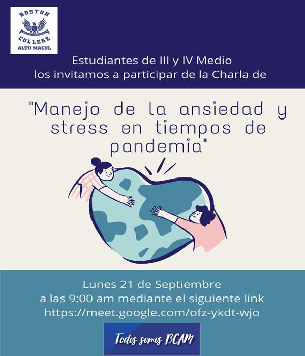 """Charla """"Manejo de ansiedad y stress en tiempos de pandemia, para alumnos de 3° y 4° medio """""""